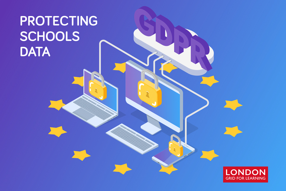Protecting Schools Data - London Grid for Learning
